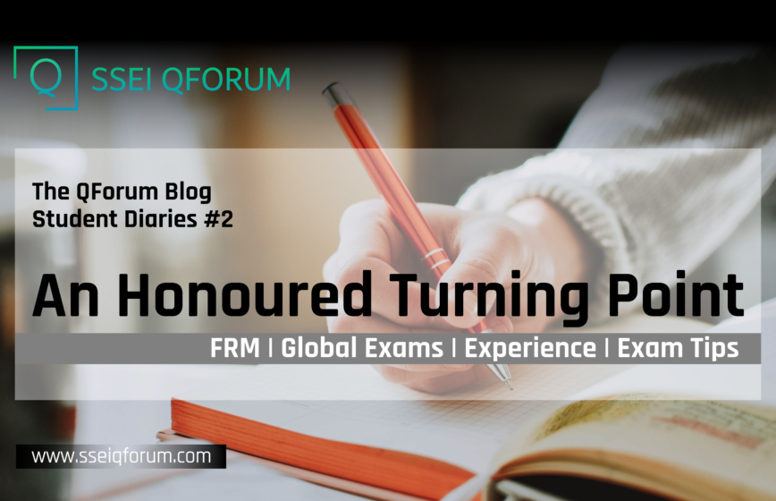 AN HONOURED TURNING POINT: FRM | Global Exams | Experience | Exam Tips