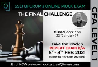 SSEI QForum | CFA Level 1 Mock 3 (Repeat Exam) 5th-8th Feb 2021 | Enrolments Now Open | Take the Final Challenge