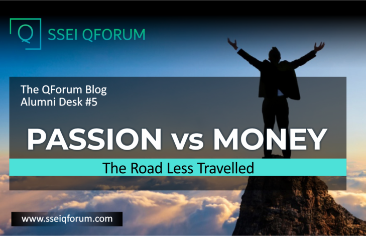 PASSION vs MONEY : The Road Less Travelled