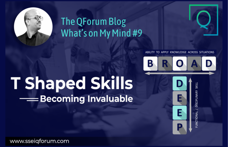 T-Shaped Skills: Becoming Invaluable
